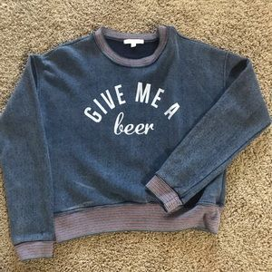 """Crew neck """"give me a beer"""" American eagle"""